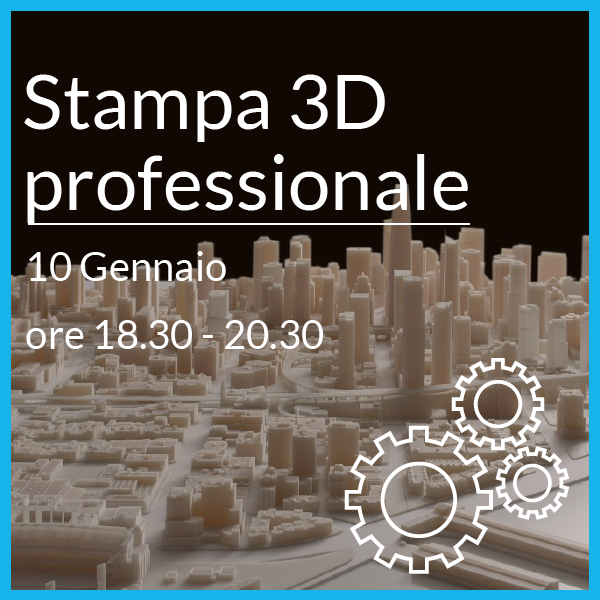 Stampa 3D professionale